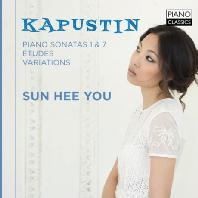 PIANO SONATAS 1 & 7, ETUDES, VARIATIONS/ 유선희(SUN HEE YOU) [카푸스틴: 피아노 소나타, 에튀트, 변주곡]