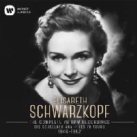 THE COMPLETE 78 RPM RECORDINGS 1946-1952 [엘리자베트 슈바르츠코프: 78회전 SP녹음 전집]