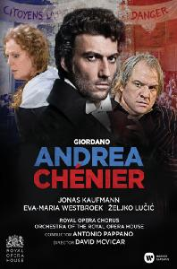 ANDREA CHENIER/ JONAS KAUFMANN, ANTONIO PAPPANO [지오르다노: 안드레아 셰니에]