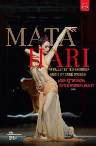 MATA HARI: A BALLET BY TED BRANDSEN [네덜란드 국립발레단의 <마타하리>]