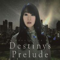 DESTINY'S PRELUDE [35TH SINGLE] [한정반]