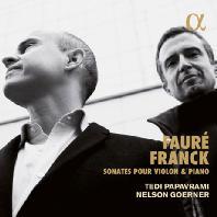 SONATES POUR VIOLON & PIANO/ TEDI PAPAVRAMI, NELSON GOERNER [포레 & 프랑크: 바이올린 소나타]