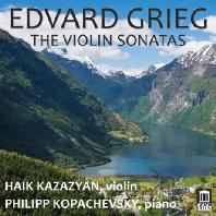 VIOLIN SONATAS/ HAIK KAZAZYAN, PHILIPP KOPACHEVSKY [그리그 <바이올린 소나타 1-3번 - 카자지안]