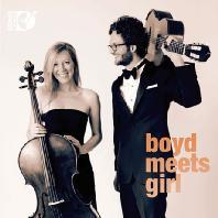 BOYD MEETS GIRL/ RUPERT BOYD, LAURA METCALF [보이드 미츠 걸: 첼로와 기타를 위한 음악 - 루퍼트 보이드 & 로라 맷캘프]