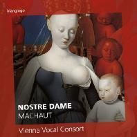 MACHAUT: NOSTRE DAME/ VIENNA VOCAL CONSORT [노트르 담: 마쇼부터 바로크까지 - 비엔나 보컬 콘소트]