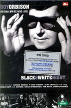BLACK & WHITE NIGHT [로이 오비슨: 블랙 & 화이트 나이트]