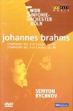 SYMPHONIES NOS.3 & 4/ <!HS>SEMYON<!HE> BYCHKOV [브람스: 교향곡 3, 4번 - 비치코프]