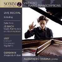 VIRTUOSO PIANO TRANSCRIPTIONS: LIVE RECITAL/ ALESSANDRO TAVERNA [바흐, 리스트, 모차르트, 슈베르트: 비르투오소 피아노 편곡집 - 알레산드로 타베르나]
