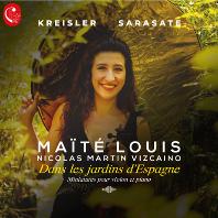 DANS LES JARDINS D`ESPAGNE/ MAITE LOUIS, NICOLAS MARTIN VIZCAINO [크라이슬러 & 사라사테: 스페인 정원에서]