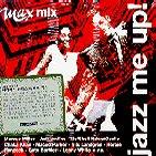 JAZZ ME UP/ MAX MIX