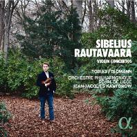 VIOLIN CONCERTOS/ TOBIAS FELDMANN, JEAN-JACQUES KANTOROW [시벨리우스 & 라우타바라: 바이올린 협주곡 - 펠트만, 칸토로우]