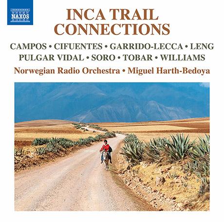 잉카 트레일 : 남미 작곡가들의 관현악 작품집