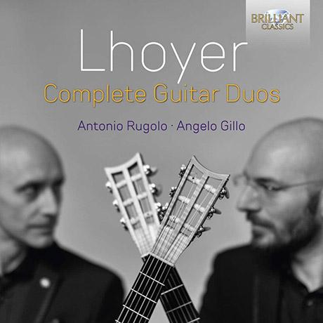 COMPLETE GUITAR DUOS/ ANTONIO RUGOLO, ANGELO GILLO [로예르: 기타 이중주 전곡 - 안토니오 루골로, 안젤로 질로]