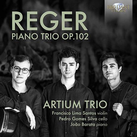 PIANO TRIO OP.102/ ARTIUM TRIO [레거: 피아노 삼중주 - 아르티움 삼중주단]