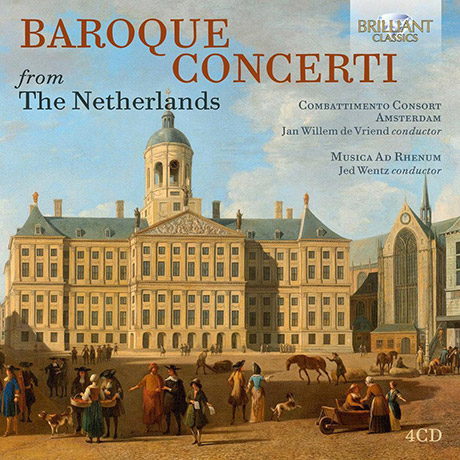 BAROQUE CONCERTI FROM THE NETHERLANDS [네덜란드의 바로크 협주곡들]