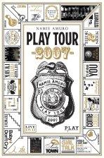 아무로 나미에: 플레이투어 2007 [AMURO NAMIE: PLAY TOUR 2007]