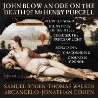 AN ODE ON THE DEATH OF MR HENRY PURCELL [블로우: 헨리 퍼셀의 죽음에 부치는 송가 외 - 조나단 코엔]