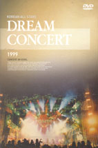 DREAM CONCERT/ KOREAN ALL STARS 1999