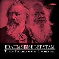 SYMPHONY NO.4 & SYMPHONY NO.295 [SACD HYBRID] [브람스: 교향곡 4번 & 세게르스탐: 교향곡 295번 - 투르쿠 필하모닉 오케스트라]