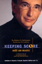 TCHAIKOVSKY`S 40TH SYMPHONY/ MICHAEL TILSON THOMAS [KEEPING SCORE]