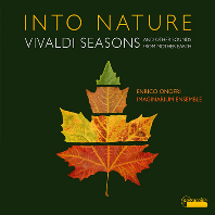 INTO NATURE: SEASONS & OTHER SOUNDS FROM MOTHER EARTH/ IMAGINARIUM ENSEMBLE, ENRICO ONOFRI [비발디: 사계와 자연을 다룬 바로크 작품집 - 이마지나리움 앙상블, 오노프리]