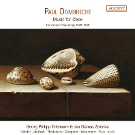 MUSIC FOR OBOE/ PAUL DOMBRECHT [오보에를 위한 음악: ACCENT 레코딩 1978-88   파울 돔브레히트]
