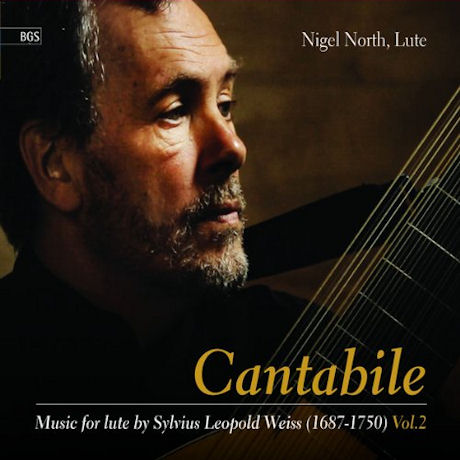 CANTABILE: MUSIC FOR LUTE BY SYLVIUS LEOPOLD WEISS VOL.2 [나이젤 노스: 칸타빌레 - 레오폴드 바이스 류트 음악 2집]