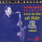 Getz In Boston/ Stan Getz Quintet Live At The Hi Hat 1953 Vol.2