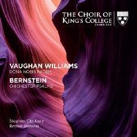 VAUGHAN WILLIAMS: DONA NOBIS PACEM & BERNSTEIN: CHICHESTER PSALMS/ STEPHEN CLEOBURY [SACD HYBRID] [본 윌리엄스: 우리에게 평화를 주소서 & 번스타인: 치체스터 시편]