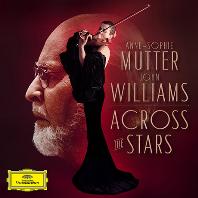 ACROSS THE STARS/ JOHN WILLIAMS [존 윌리엄스: 작품집 - 안네 소피 무터] [한정반]