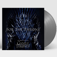FOR THE THRONE: MUSIC INSPIRED BY THE HBO SERIES GAME OF THRONES [왕좌의 게임: 피날레] [GREY LP]