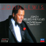 BACH: PRELUDES AND FUGUES FROM THE WELL-TEMPERED CLAVIER BOOK [존 루이스: 바흐 평균율 클라비어 전곡]