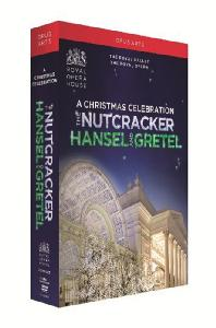 A CHRISTMAS CELEBRATION: THE NUTCRACKER & HANSEL AND GRETEL [로얄 오페라 코벤트가든의 크리스마스 패키지]