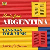 MUSIC FROM ARGENTINA: TANGOS & FOLK MUSIC [아르헨티나의 음악: 탱고와 민속음악 - 인스티투토 엘 시마론]