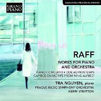 WORKS FOR PIANO AND ORCHESTRA/ TRA NGUYEN, KERRY STRATTON [라프: 피아노 협주곡, 봄의 예찬, 알프레드 왕 광시곡 - 뜨라 응우옌]