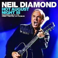 NEIL DIAMOND - HOT AUGUST NIGHT 3 [2CD+BD] [DIGIPACK]