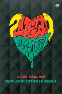 NEW EVOLUTION IN SEOUL: 2012 2NE1 GLOBAL TOUR LIVE