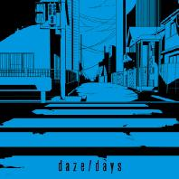 DAZE/DAYS [CD+DVD]