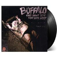 ONLY WANT YOU FOR YOUR BODY [180G LP]