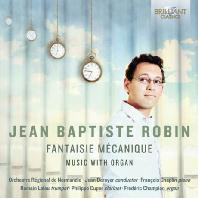 FANTAISIE MECANIQUE: MUSIC WITH ORGAN/ JEAN DEROYER [로뱅: 기계적 환상곡 외]