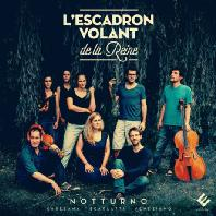 NOTTURNO/ L'ESCADRON VOLANT DE LA REINE [노투르노: 카레사나, A. 스카를라티, 베네치아노 - 레스카드론 볼랑 드 라 레느]