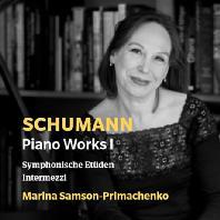 PIANO WORKS 1/ MARINA SAMSON-PRIMACHENKO [슈만: 피아노 작품 1집 - 교항적 연습곡, 인터메초(간주곡) - 마리나 샘슨 프리마첸코]