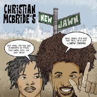 CHRISTIAN MCBRIDE`S NEW JAWN