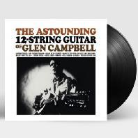 THE ASTOUNDING 12-STRING GUITAR OF GLEN CAMPBELL [LP]