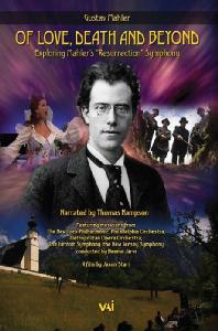 OF LOVE DEATH AND BEYOND: EXPLORING MAHLER`S RESURRECTION SYMPHONY [말러 교향곡 2번: 다큐멘터리]