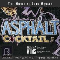 ASPHALT COCKTAIL/ DALLAS WINDS, JERRY JUNKIN [존 맥키: 아스팔트 칵테일 - 댈러스 윈드 밴드]