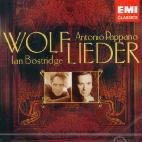 HUGO WOLF - WOLF LIEDER/ IAN BOSTRIDGE/ ANTONIO PAPPANO