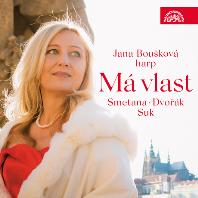 MA VLAST:  SMETANA, DVORAK, SUK/ JANA BOUSKOVA [하프로 듣는 체코 음악: 스메타나, 드보르작, 수크 - 야나 보우슈코바]