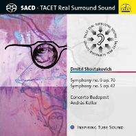 SYMPHONIES NOS.9 & 5/ CONCERTO BUDAPEST, ANDRAS KELLER [SACD HYBRID] [쇼스타코비치: 교향곡 5, 9번]