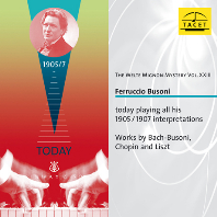 THE WELTE MIGNON MYSTERY VOL.23/ FERRUCIO BUSONI [벨테 미뇽 23집: 바흐-부조니, 쇼팽, 리스트의 피아노 음악 - 부조니(피아노롤)]